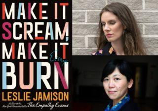 Image for Thalia Book Club: Leslie Jamison: Make it Scream, Make it Burn