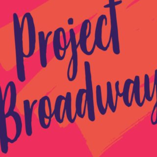 Image for PROJECT BROADWAY: Forget About the Boys