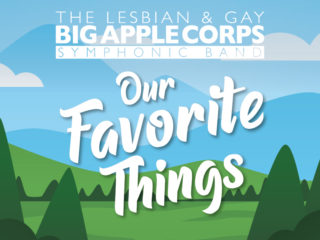 Image for Lesbian & Gay Big Apple Corps: Our Favorite Things