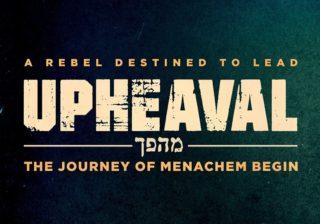 Image for Upheaval: The Journey of Menachem Begin